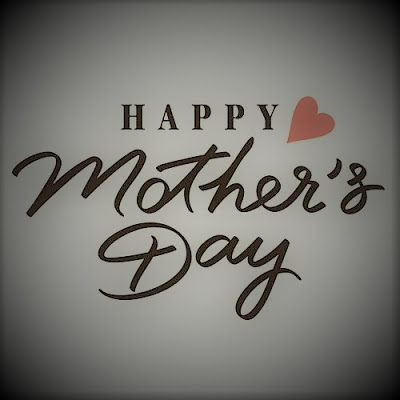 Happy Mother Day Images, Wishes, Greetings Free Download