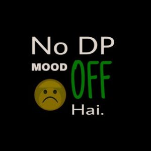 99+ Mood Off DP For WhatsApp, Pics, Images, Status & Quotes 1