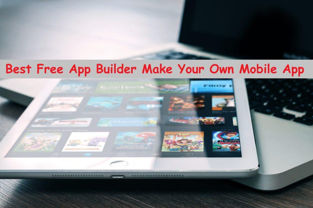 Best Free App Builder Make Your Own Mobile App 1