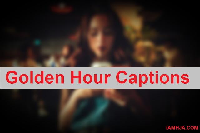Golden Hour Captions