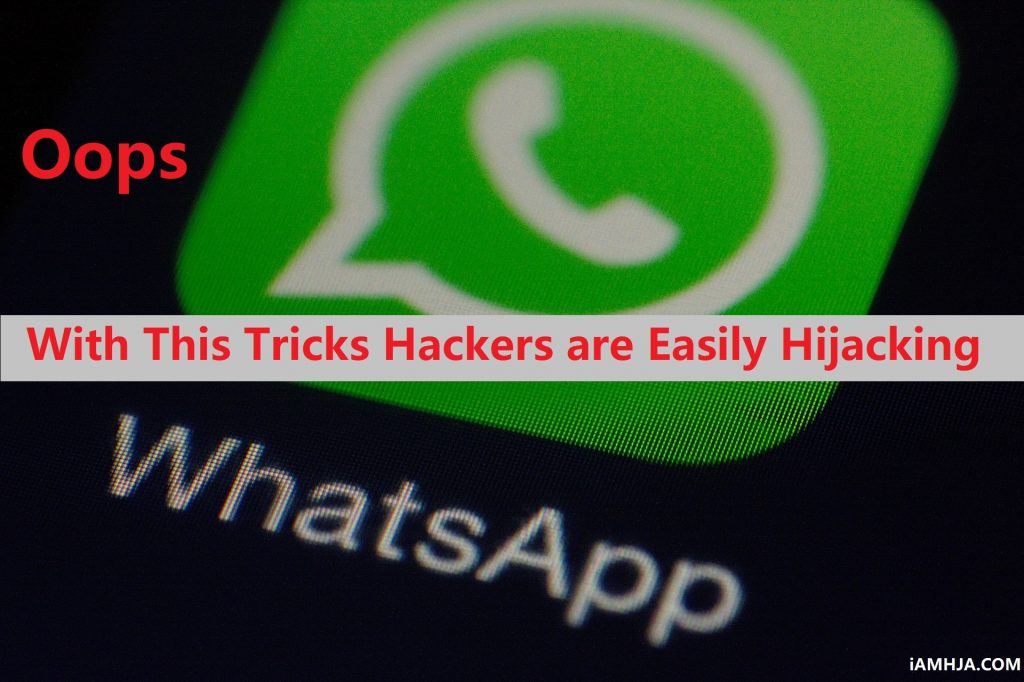 Oops With This Tricks Hackers are Easily Hijacking Now Secure your Whatsapp Account 1