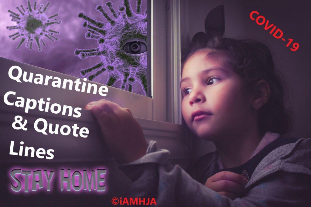 Quarantine Captions