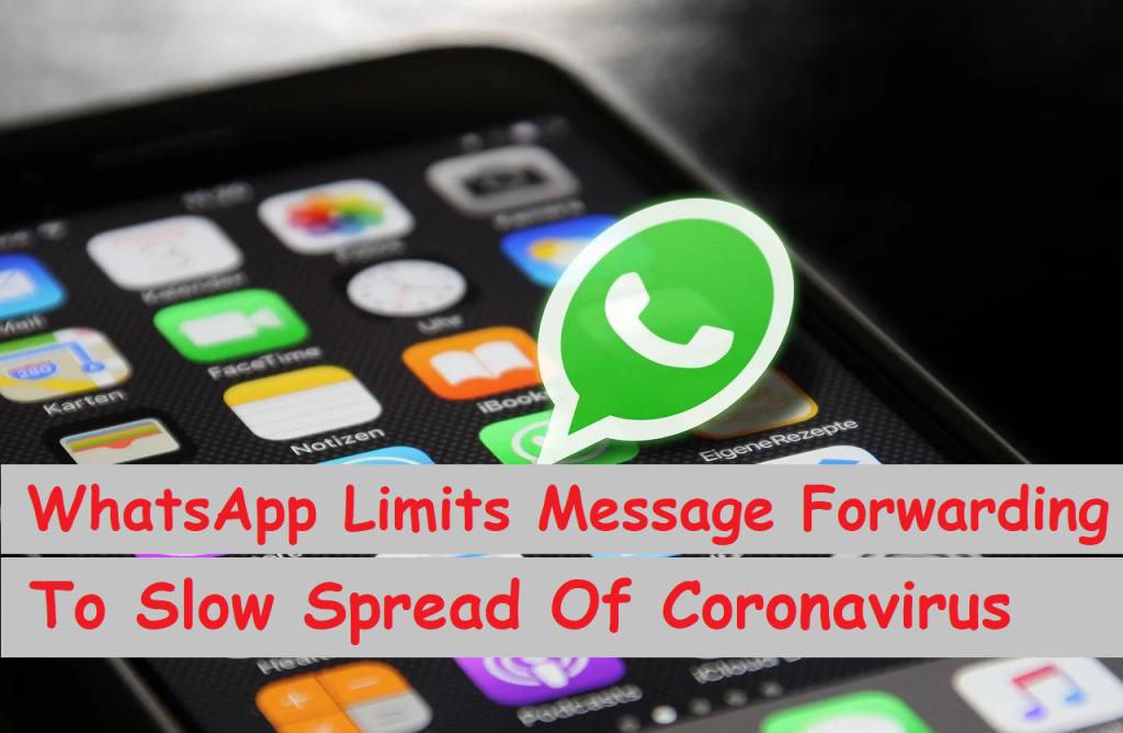 WhatsApp Limits Message Forwarding To Slow Spread Of Coronavirus 1