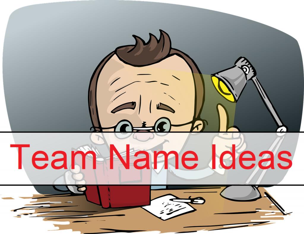 Best Team Names 2021 [Unique, Good, Cool, Funny] 7