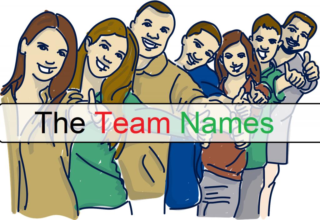 Best Team Names 2021 [Unique, Good, Cool, Funny] 2
