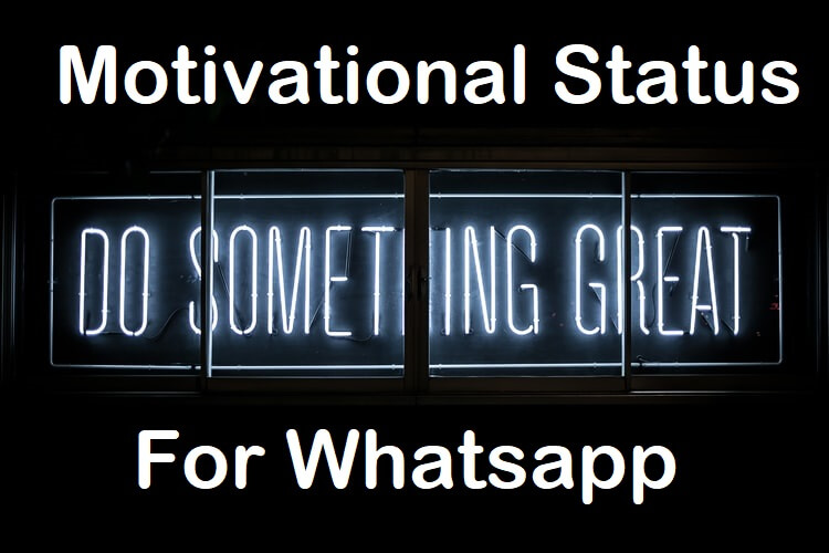Motivational Status for Whatsapp