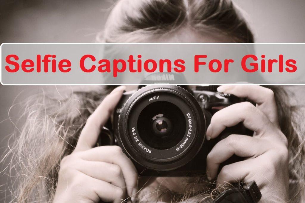 Selfie Captions For Girls