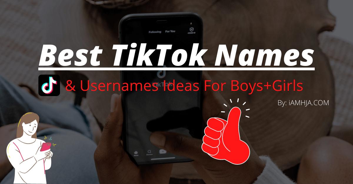 Best TikTok Names
