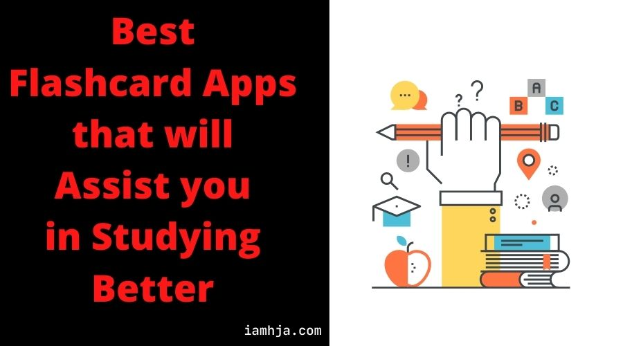 Best Flashcard Apps that will Assist you in Studying Better