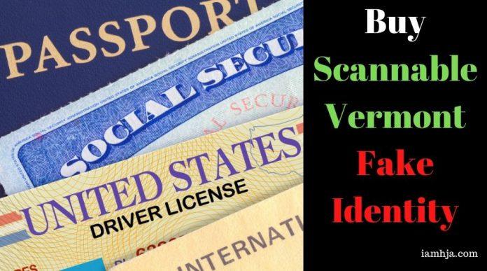 Buy Scannable Vermont Fake Identity
