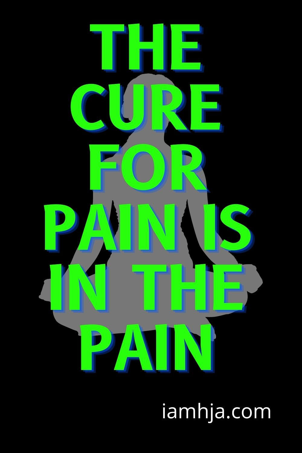 Spiritual Quotes: The cure for pain is in the pain