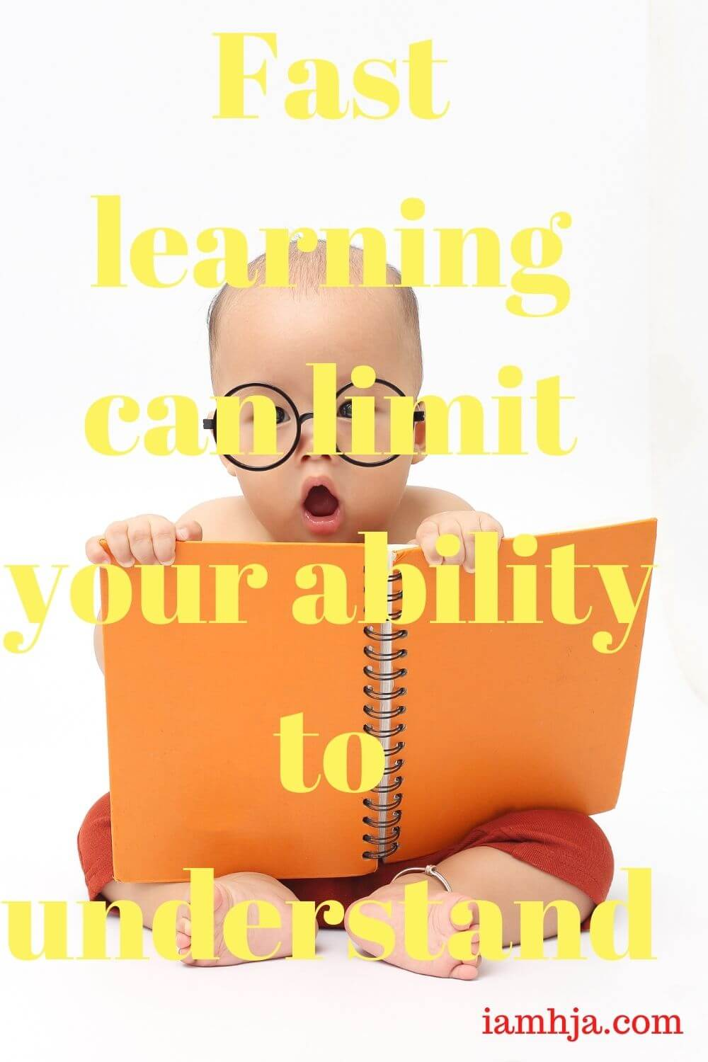 Fast learning can limit your ability to understand
