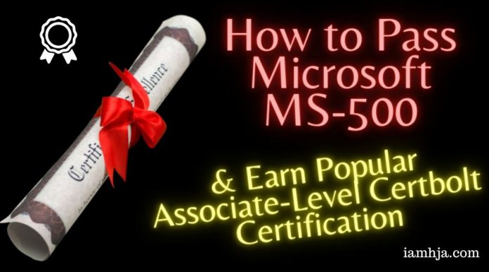 How to Pass Microsoft MS-500