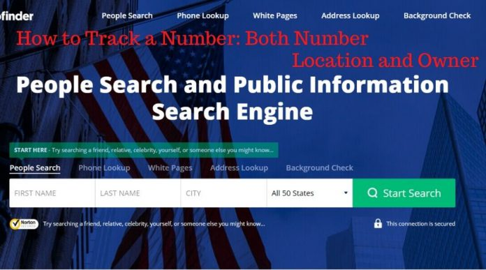 How to Track a Number: Both Number Location and Owner