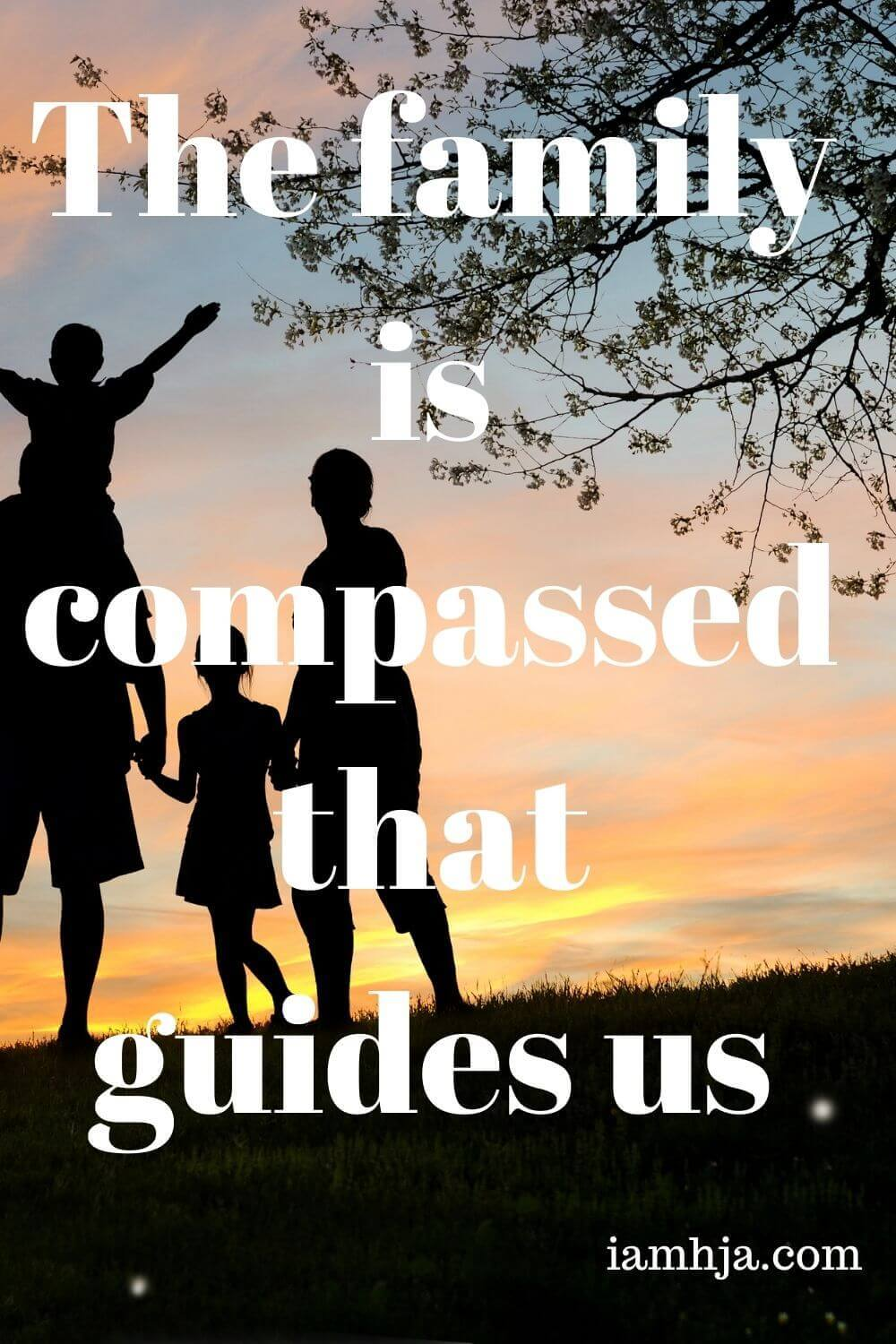 The family is compassed that guides us