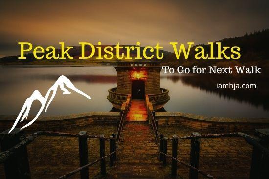 Best Peak District Walks