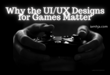 Why the UI/UX Designs for Games Matter