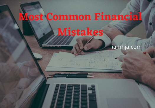 Most Common Financial Mistakes