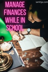 Manage Finances While In School