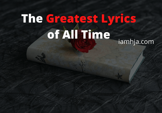 The Greatest Lyrics of All Time